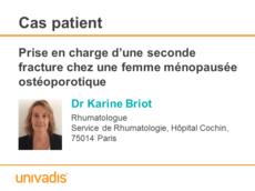 Prise en charge d'une seconde fracture chez une femme ménopausée ostéoporotique